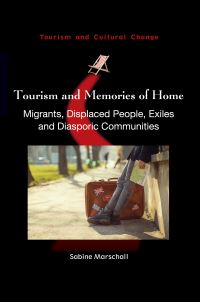Jacket Image For: Tourism and Memories of Home