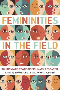 Jacket Image For: Femininities in the Field