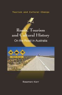 Jacket Image For: Roads, Tourism and Cultural History