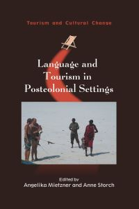 Jacket Image For: Language and Tourism in Postcolonial Settings