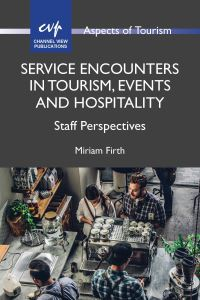 Jacket Image For: Service Encounters in Tourism, Events and Hospitality