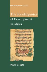 Jacket Image For: The Sociolinguistics of Development in Africa