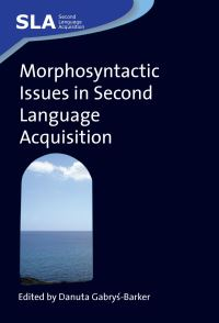 Jacket Image For: Morphosyntactic Issues in Second Language Acquisition