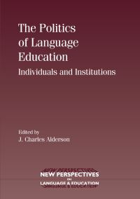 Jacket Image For: The Politics of Language Education
