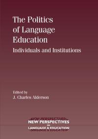 Jacket Image For: The Politics of Language Education