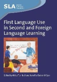 Jacket Image For: First Language Use in Second and Foreign Language Learning