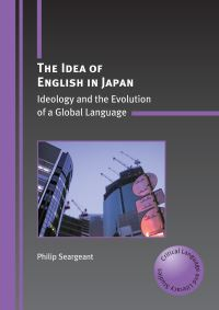Jacket Image For: The Idea of English in Japan