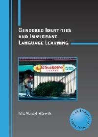 Jacket Image For: Gendered Identities and Immigrant Language Learning