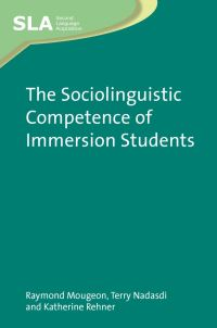 Jacket Image For: The Sociolinguistic Competence of Immersion Students