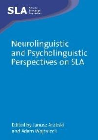 Jacket Image For: Neurolinguistic and Psycholinguistic Perspectives on SLA