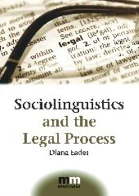Jacket Image For: Sociolinguistics and the Legal Process