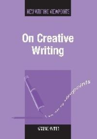Jacket Image For: On Creative Writing