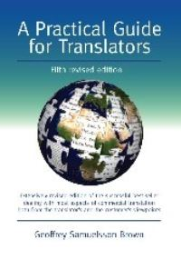 Jacket Image For: A Practical Guide for Translators