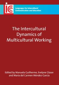 Jacket Image For: The Intercultural Dynamics of Multicultural Working