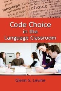 Jacket Image For: Code Choice in the Language Classroom