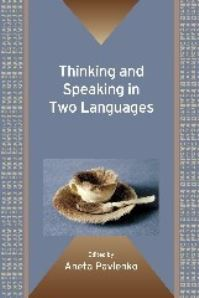 Jacket Image For: Thinking and Speaking in Two Languages