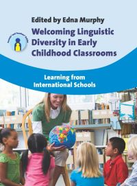 Jacket Image For: Welcoming Linguistic Diversity in Early Childhood Classrooms
