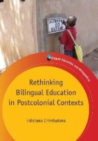 Jacket Image For: Rethinking Bilingual Education in Postcolonial Contexts