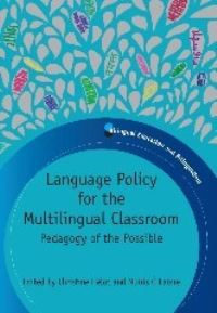 Jacket Image For: Language Policy for the Multilingual Classroom