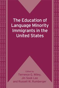 Jacket Image For: The Education of Language Minority Immigrants in the United States