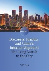 Jacket Image For: Discourse, Identity, and China's Internal Migration