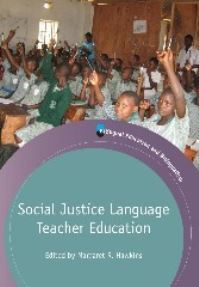 Jacket Image For: Social Justice Language Teacher Education