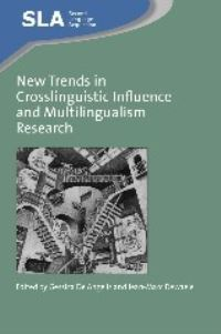 Jacket Image For: New Trends in Crosslinguistic Influence and Multilingualism Research