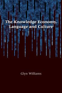 Jacket Image For: The Knowledge Economy, Language and Culture