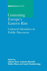 Jacket Image For: Contesting Europe's Eastern Rim