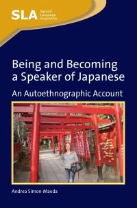 Jacket Image For: Being and Becoming a Speaker of Japanese