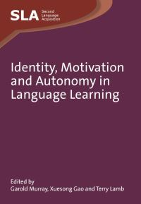 Jacket Image For: Identity, Motivation and Autonomy in Language Learning