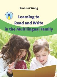 Jacket Image For: Learning to Read and Write in the Multilingual Family