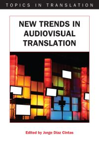 Jacket Image For: New Trends in Audiovisual Translation