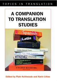Jacket Image For: A Companion to Translation Studies
