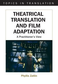 Jacket Image For: Theatrical Translation and Film Adaptation