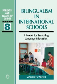 Jacket Image For: Bilingualism in International Schools