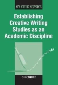 Jacket Image For: Establishing Creative Writing Studies as an Academic Discipline