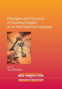 Jacket Image For: Principles and Practices of Teaching English as an International Language