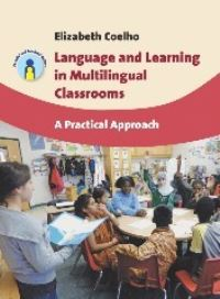 Jacket Image For: Language and Learning in Multilingual Classrooms