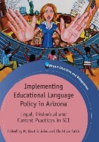 Jacket Image For: Implementing Educational Language Policy in Arizona