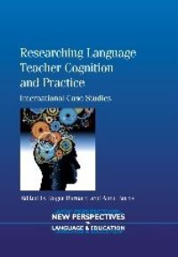 Jacket Image For: Researching Language Teacher Cognition and Practice