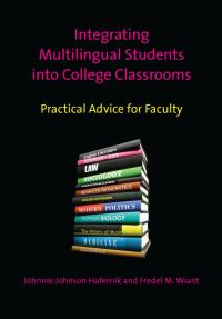 Jacket Image For: Integrating Multilingual Students into College Classrooms