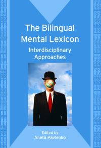Jacket Image For: The Bilingual Mental Lexicon