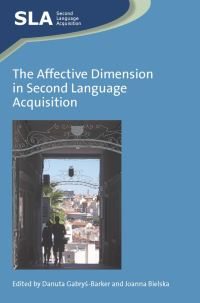 Jacket Image For: The Affective Dimension in Second Language Acquisition