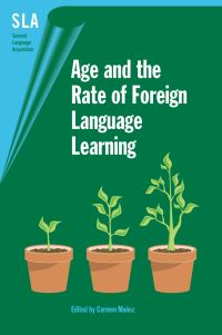 Jacket Image For: Age and the Rate of Foreign Language Learning