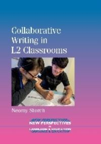 Jacket Image For: Collaborative Writing in L2 Classrooms