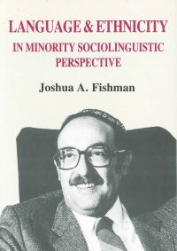 Jacket Image For: Language and Ethnicity in Minority Sociolinguistic Perspective