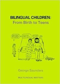 Jacket Image For: Bilingual Children: From Birth to Teens