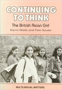 Jacket Image For: Continuing to Think: The British Asian Girl