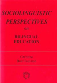 Jacket Image For: Sociolinguistic Perspectives on Bilingual Education